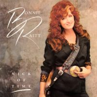 Bonnie Raitt - Nick of Time album